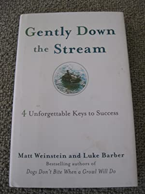 Gently Down The Stream: 4 Unforgettable Keys To Success