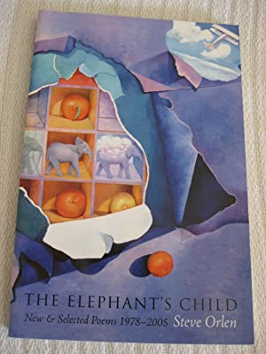 The Elephant's Child: New & Selected Poems 1978-2005