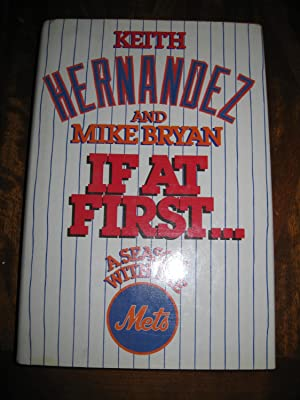 If At First. A Season With The Mets