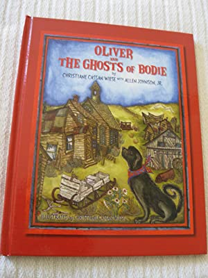 Oliver And The Ghosts Of Bodie
