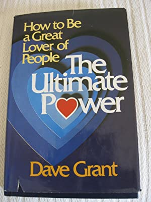 How To Be A Great Lover Of People: The Ultimate Power