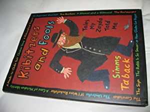 Kibitzers And Fools:Tales My Zayda Told Me