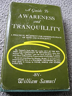 A Guide To Awareness And Tranquility