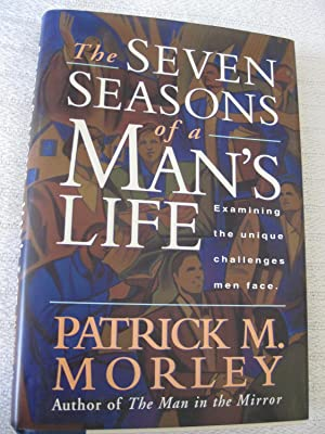 The Seven Seasons Of A Man's Life