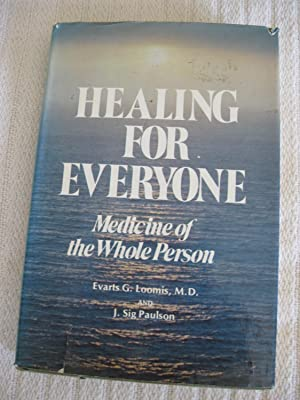 Healing For Everyone: Medicine Of The Whole Person