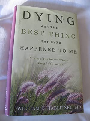 Dying Was The Best Thing That Ever Happened To Me