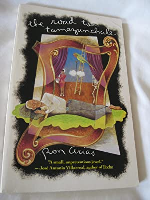 The Road To Tamazunchale: Arias, Ron
