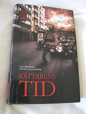Rattarens Tid: Broberg, Ulf; Lundstrom,