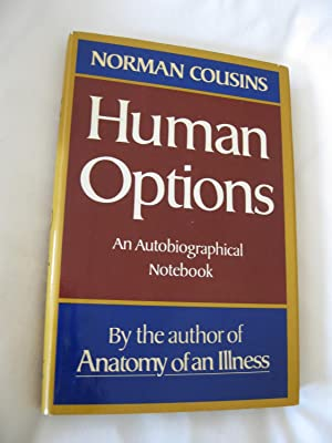 Human Options: An Autobiographical Notebook