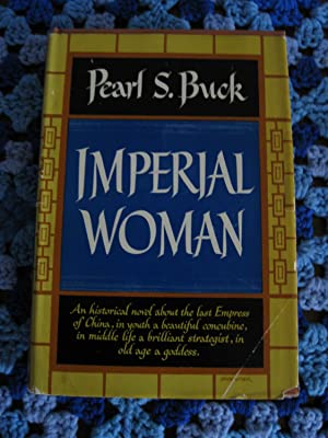 Imperial Woman: Pearl S. Buck