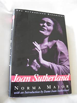 Joan Sutherland:The Authorized Biography