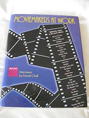 Moviemakers At Work: Interviews By David Chell