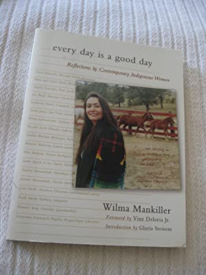 Every Day Is A Good Day: Reflections: Mankiller, Wilma