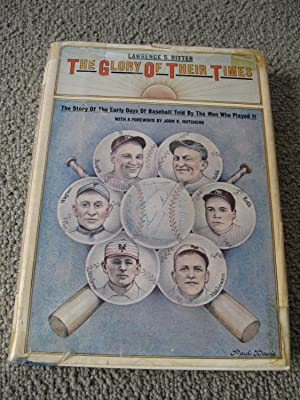 The Glory Of Their Times: The Story: Ritter, Lawrence S.