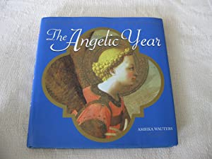 The Angelic Year: Healing Through Angelic Meditiation