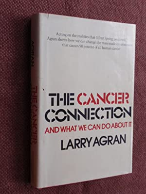 The Cancer Connection: And What We Can Do About It