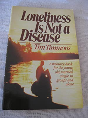 Loneliness Is Not A Disease