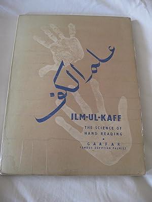 Ilm-Ul-Kaff The Science Of Hand Reading: M. M. Gaafar