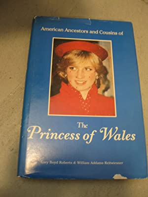 American Ancestors And Cousins Of The Princess Of Wales
