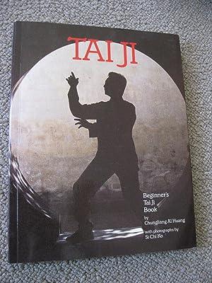TAIJI: Beginner's TaiJi Book: Chungliang Al Huang