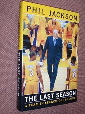 The Last Season: A Team In Search: Jackson, Phil