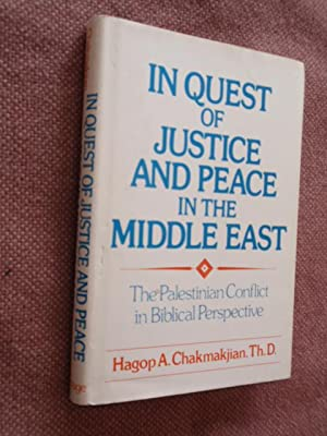 In Quest Of Justice And Peace In The Middle East