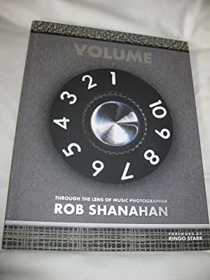 Volume 1 Through The Lens Of Music Photographer Rob Shanahan