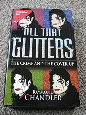 All That Glitters The Crime And The Cover-Up