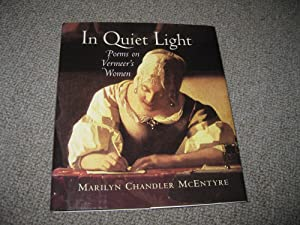 In Quiet Light: Poems On Vermeer's Women
