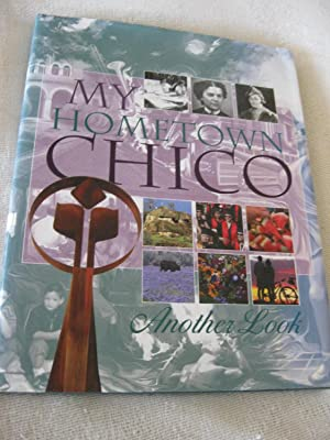 My Hometown Chico: Another Look 2