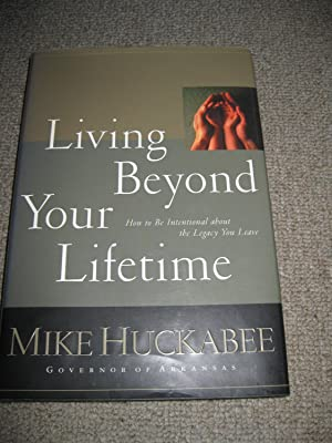 Living Beyond Your Lifetime