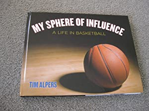 My Sphere Of Influence: A Life In Basketball