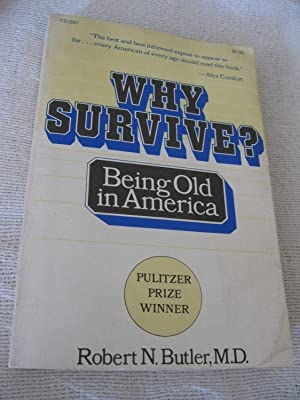 Why Survive? Being Old In America
