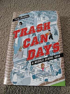 Trash Can Days: A Middle School Saga