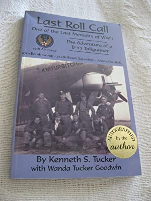 Last Roll Call: One Of The Last Memoirs Of WWII