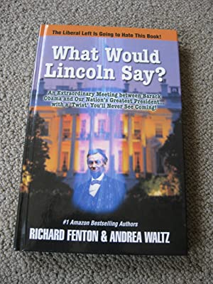 What Would Lincoln Say?