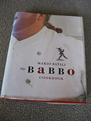 The Babbo Cookbook: Batali, Mario