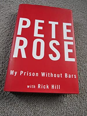 Pete Rose My Prison Without Bars