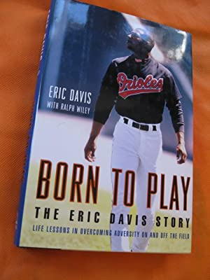 Born To Play: The Eric Davis Story
