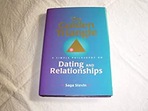 The Golden Triangle: A Simple Philosophy on Dating and Relationships