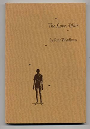 THE LOVE AFFAIR: A SHORT STORY AND TWO POEMS
