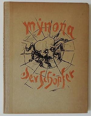 Der Schöpfer. Phantasie. Mit 18 Federzeichnungen von Alfred Kubin.: Kubin ? Mynona (Ps. f. ...
