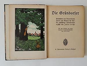 Die Gründorfer. Geschichten von Bauersleuten, Tieren und Blumen für fünf bis achtj&...