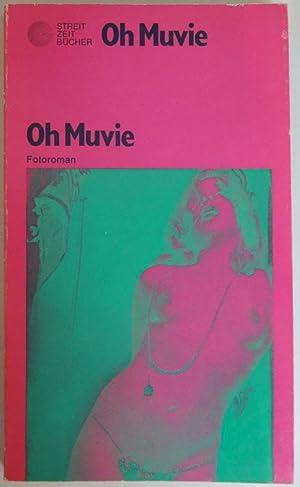 Oh Muvie presents Rosa von Praunheim Carla Aulaulu in Oh Muvie. Fotoroman.: Praunheim -