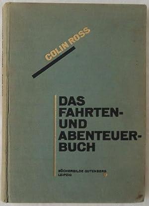 Das Fahrten- und Abenteuerbuch.: Ross, Colin.