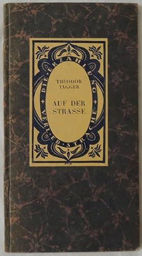 Auf der Strasse.: Tagger, Theodor.