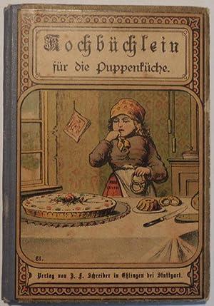Nach dem Löffler?schen Kochbuch bearbeitet von Julie Bimbach.: Kochbüchlein für die ...