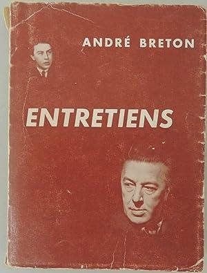 Entretiens. 1913 ? 1952. Avec André Parinaud et E. Arban, J.-L. Bédouin, R. Bé...
