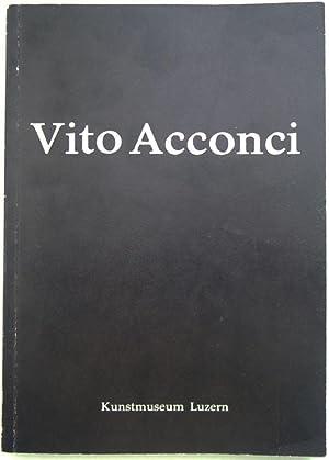 Katalog. Vorwort M.Kunz u.einem Interview zwischen ihm und Vito Acconci.: Acconci, Vito.