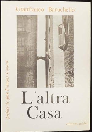 L?altra Casa. Préface de Jean Francois Lyotard.: Baruchello, Gianfranco.
